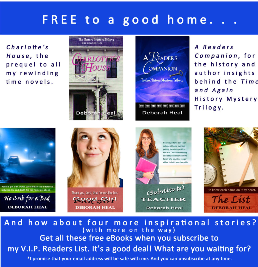 Get six free e-books when you subscribe to Deborah Heal's V.I.P. Readers List