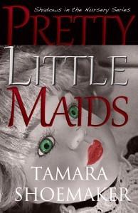 Pretty Little Maids